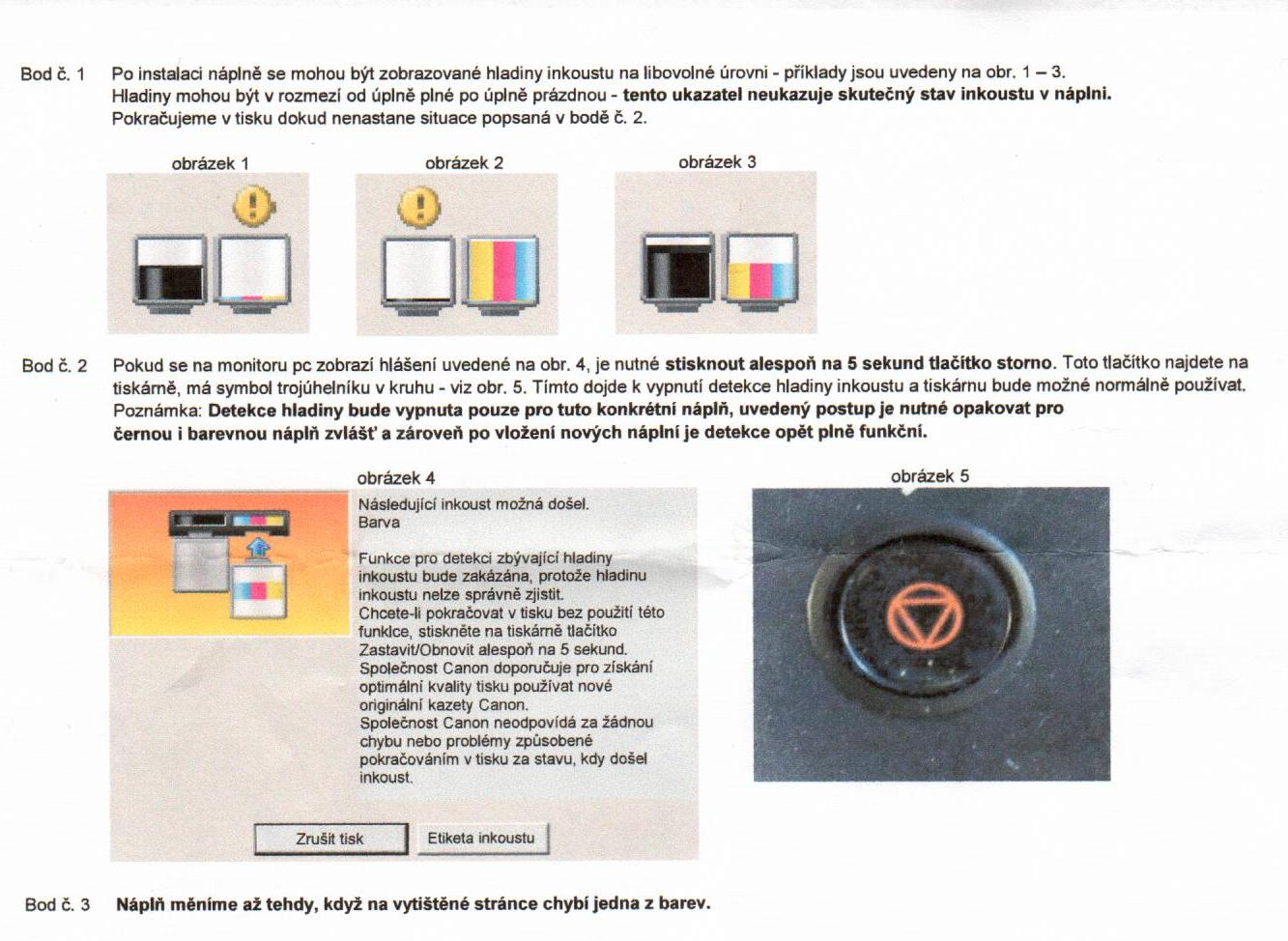 Návod vypnutí hladiny inkoustu Canon